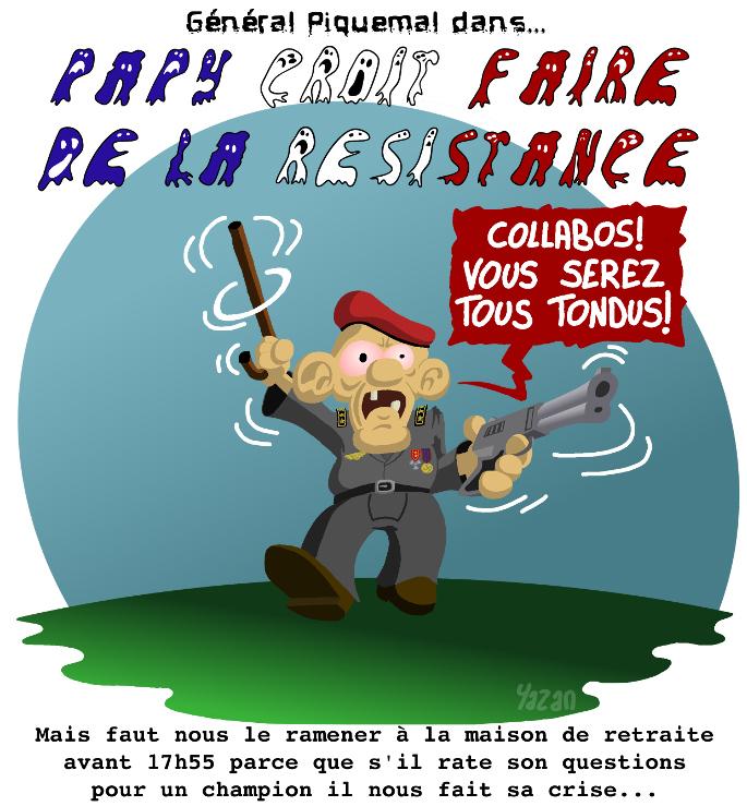 dessin du général Piquemal dans papy fait de la résistance, une caricature par Yazan